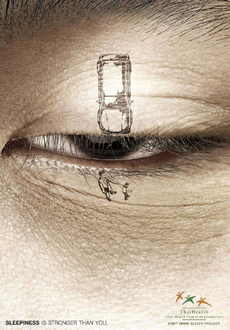 '40 Powerful Social Issue ads that will make you stop and think' - Sleepiness will win over you every time. Pull over <3