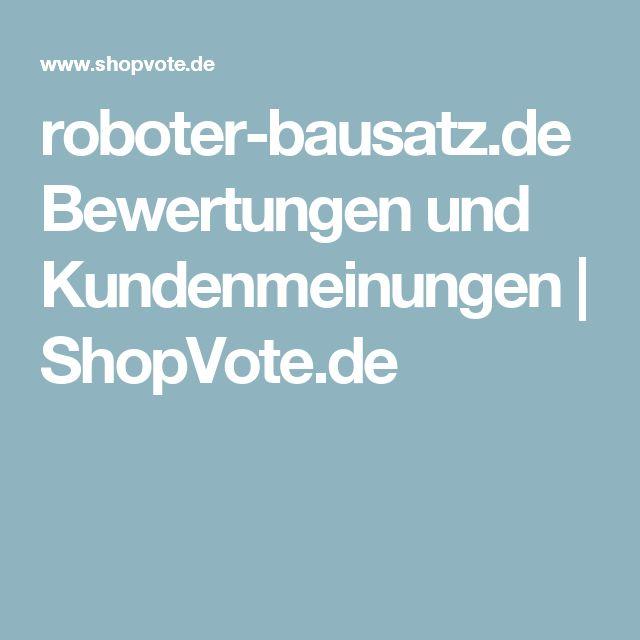 roboter-bausatz.de Bewertungen und Kundenmeinungen | ShopVote.de
