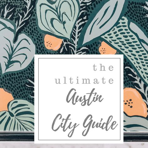 The Ultimate Austin City Guide