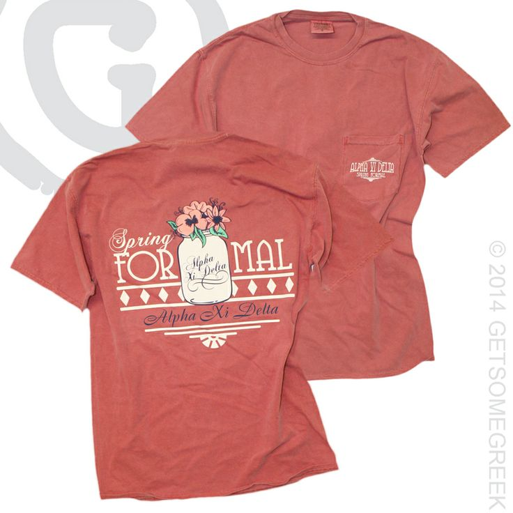 ALPHA XI DELTA CUSTOM GROUP ORDER ON SPRING FORMAL SHIRTS! MASON JARS AND FLOWERS!! AXID AND GETSOMEGREEK!
