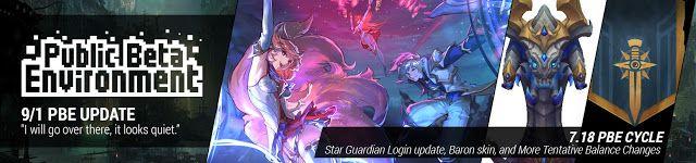 nice 9/1 PBE Update: Star Guardian Login Tweaks, Baron skin, and More Tentative Balance Changes