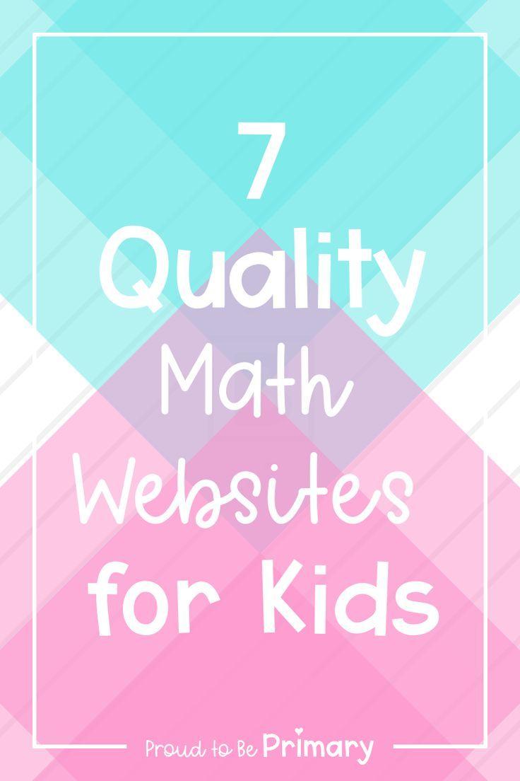 7 Quality Math Websites For Kids Math Websites For Kids Math