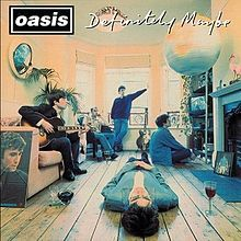 "Oasis - ""Definitely Maybe"" ('94, Reissue '14)"