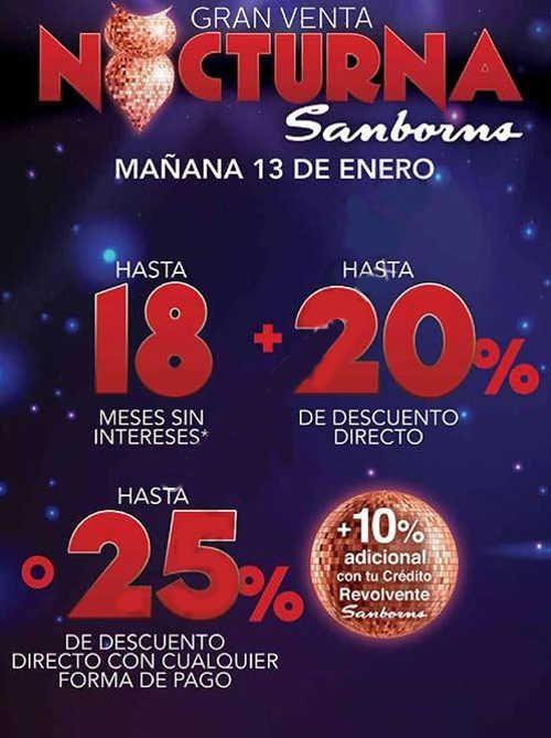 Sanborns tendrá su primer Venta Nocturna de este año mañana viernes 13 de enero de 2017, donde encontraras lassiguientes ofertas y promociones: Hasta 25%