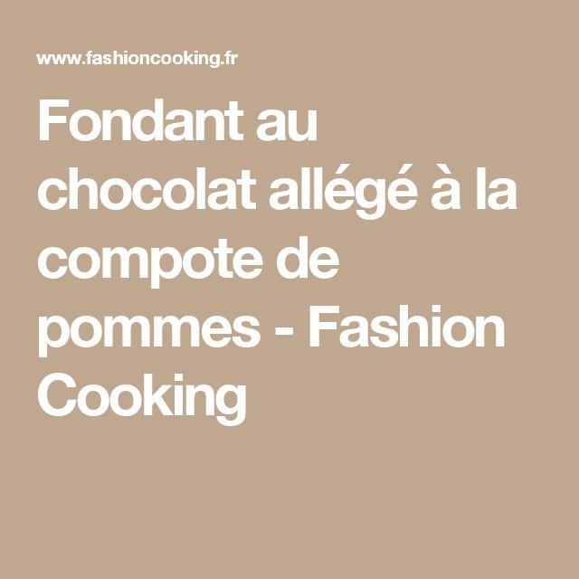 Fondant au chocolat allégé à la compote de pommes - Fashion Cooking