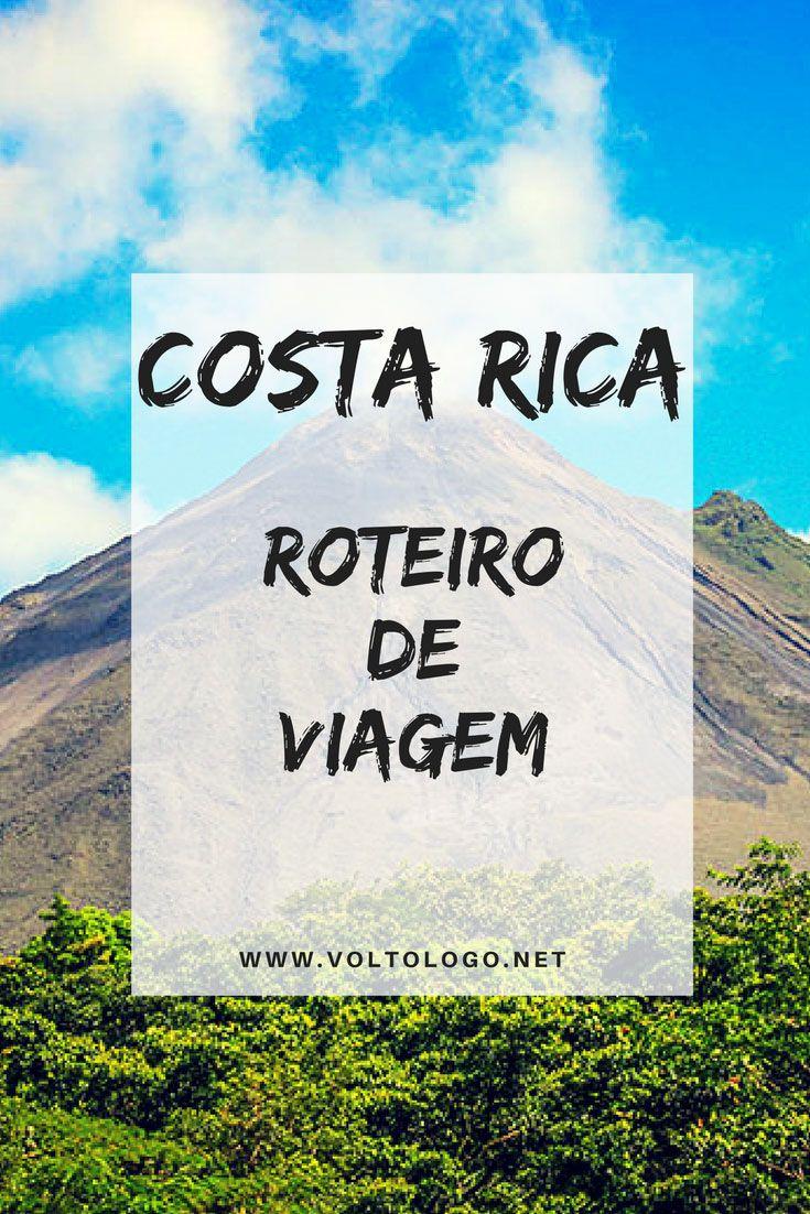 Costa Rica: Dica de roteiro de viagem pelo país do ecoturismo. Descubra quais são as principais cidades, destinos turísticos, praias, florestas e vulcões para conhecer no país mais verde da América Central.