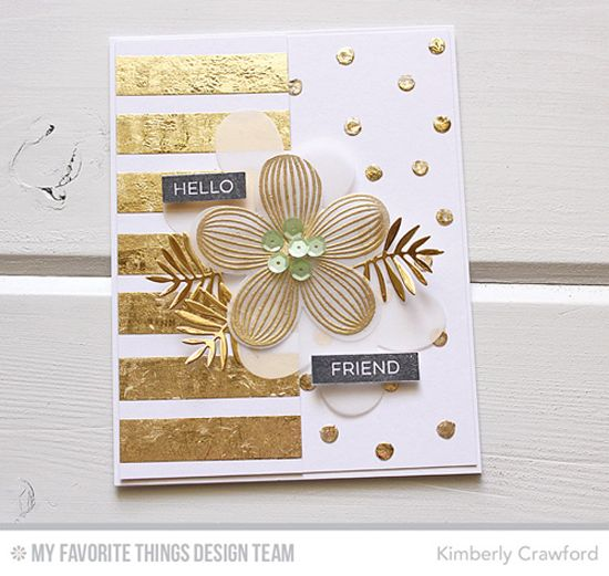 Kimberly Crawford (MFT founder) - Hello Friend - 5/2/16. (MFT stamps: Label Maker Sentiments, Tropical Flowers stamp/dies, Wild Greenery dies). (Pin#1: Die/Stamps: MFT. Pin+: Glitzy....; Flowers: 3D/ Dies...).