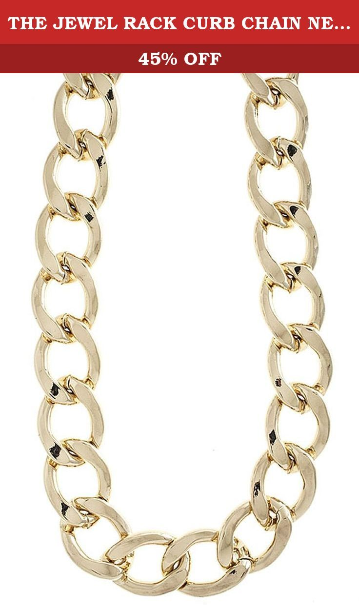 THE JEWEL RACK CURB CHAIN NECKLACE. FASHION DESTINATION PRESENTS THE JEWEL RACK CURB CHAIN NECKLACE. Buy brand-name Fashion Jewelry for everyday discount prices with Fashion Destination! Everyday LOW shipping *. Read product reviews on Fashion Necklaces, Fashion Bracelets, Fashion Earrings & more. Shop the Fashion Destination store for a wide selection of rings, bracelets, necklaces, earrings and diamond jewelry. Whether you are searching for men's jewelry, bridal jewelry, Swarovski…