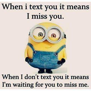 I miss you!!!!!!!!!!!!!