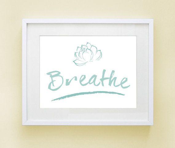 Breathe - PRINTABLE Inspirational Art, Instant Download, Yoga Decor, Aqua Blue on White, Meditation Poster, Lotus, Home Decor