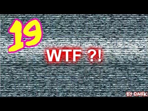 Mix WTF'ów 19 by Cinek - YouTube