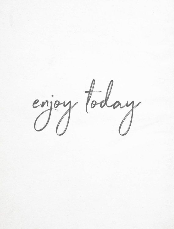 Enjoy Today Print Quote Wall Art Positive Wall Art Bedroom Quote