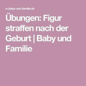 Übungen: Figur straffen nach der Geburt   Baby und Familie