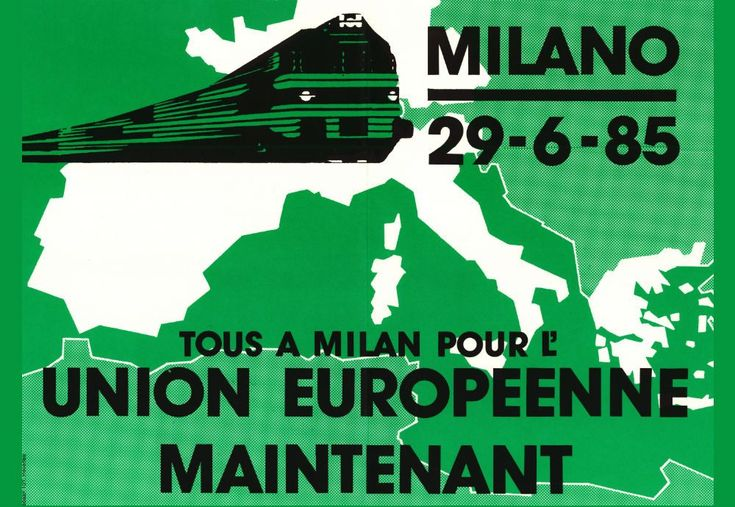 "A poster in French calling for citizens to join the biggest demonstration for the ""European Union Now"" in Milan, 1985."