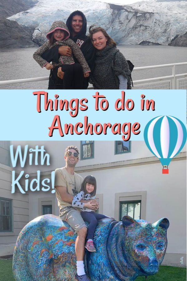 Things to Do with Kids in Anchorage in 2020 Kids