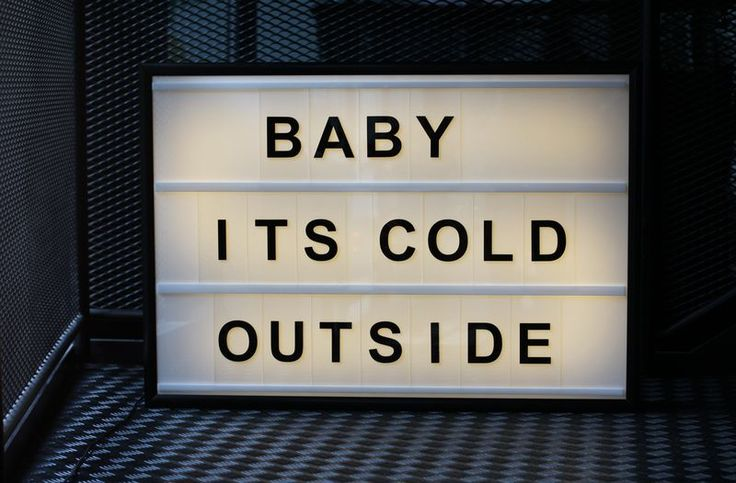 """BABY ITS COLD OUTSIDE""  www.bxxlght.com Light box with changable letters"