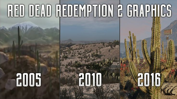 Red Dead Redemption 2 - GRAPHICS! 2005 To 2016