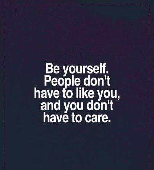 You dont have to care