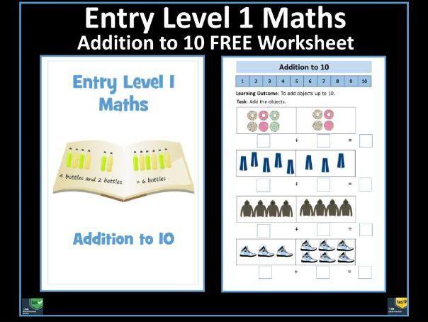 Entry Level 1 Maths Free Addition To 10 Worksheet Sen Resource Teaching Resources Free Math Resources Math Resources 1st Grade Math Functional maths worksheets