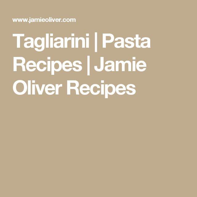 Tagliarini | Pasta Recipes | Jamie Oliver Recipes