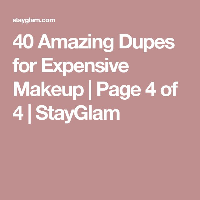 40 Amazing Dupes for Expensive Makeup | Page 4 of 4 | StayGlam