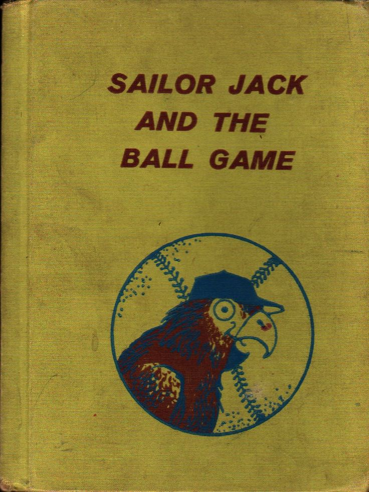 Sailor Jack and the Ball Game - Selma and Jack Wasserman - William Lackey - 1962 - Vintage Kids Book