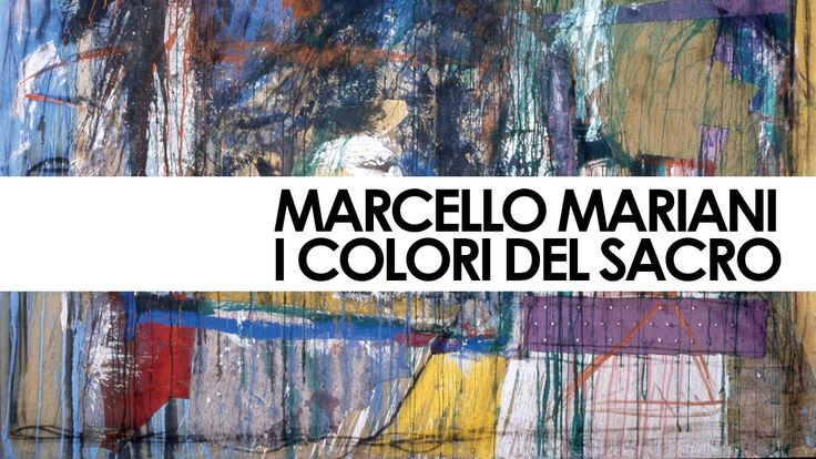 Marcello Mariani, i Colori del Sacro - documentario