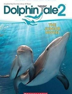 Dolphin Tale 2 The Junior Novel free download by Gabrielle Reyes Charles Martin Smith ISBN: 9780545681742 with BooksBob. Fast and free eBooks download.  The post Dolphin Tale 2 The Junior Novel Free Download appeared first on Booksbob.com.