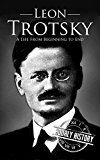 Free Kindle Book -   Leon Trotsky: A Life From Beginning to End