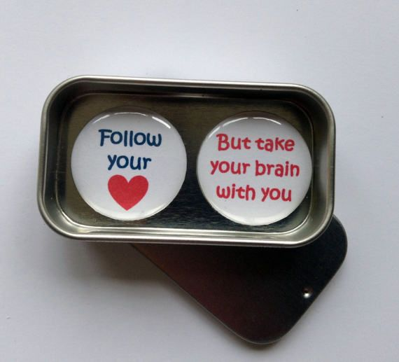 Follow Your Heart But Take Your Brain With You Fun Magnet