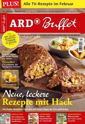 ARD Buffet Magazin 2/17 Neue, leckere Rezepte mit Hack