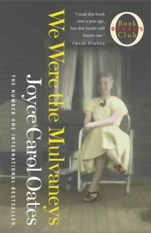 an analysis of joyce carol oates book we were the mulvaneys Joyce carol oates, pseudonyms rosamond smith and lauren kelly, (born june   zombie (1995), we were the mulvaneys (1996), broke heart blues (1999),.