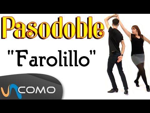 Bailar pasodoble en pareja - El farolillo - YouTube
