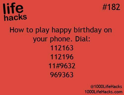 how to play happy birthday on your phone dial 112163 112196 11 9632 969363 life hacks. Black Bedroom Furniture Sets. Home Design Ideas