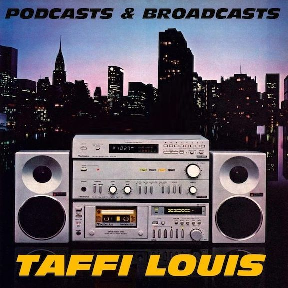 PODCASTS & BROADCASTS - A SoundCloud playlist of DJ mixes for radio & online by Taffi Louis - listen at http://bit.ly/podbroad