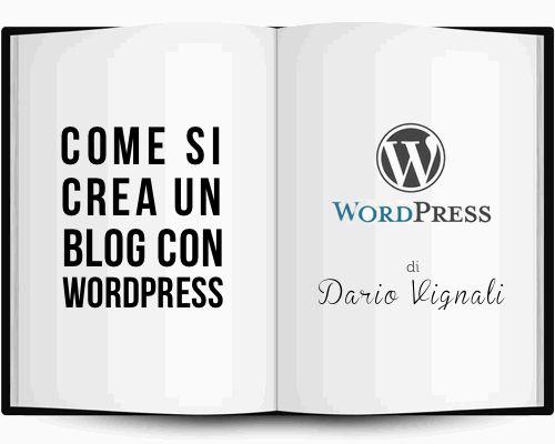 Questo articolo è utile per un primo approccio a wordpress