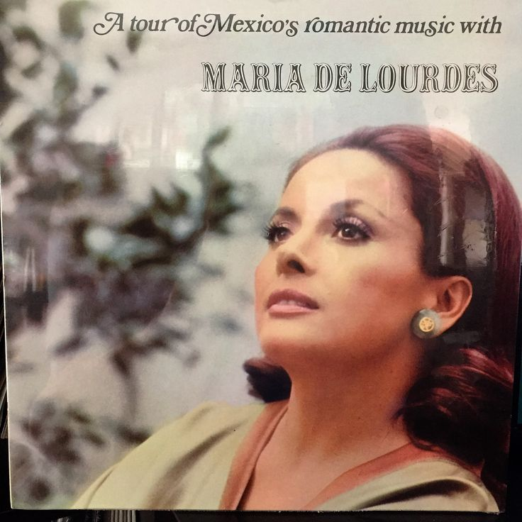 MARIA DE LOURDES--A Tour of Mexico's Romantic Music--NEW!!