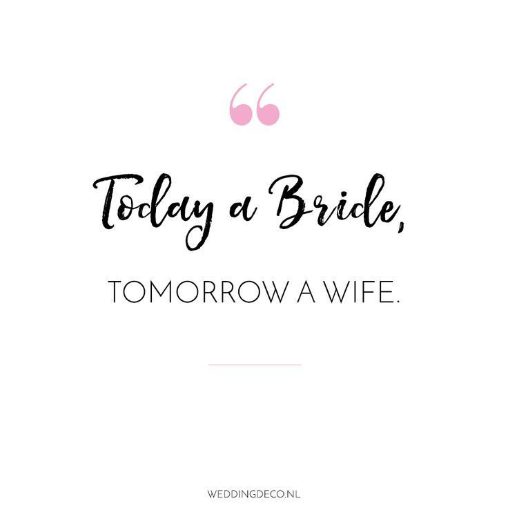 Bridal Quotes Married Quotes Pre Wedding Quotes Bride Quotes Wedding Pinterest Wedding Quotes Hochzeitszit Wedding Quote Bride To Be Quotes Bride Quotes