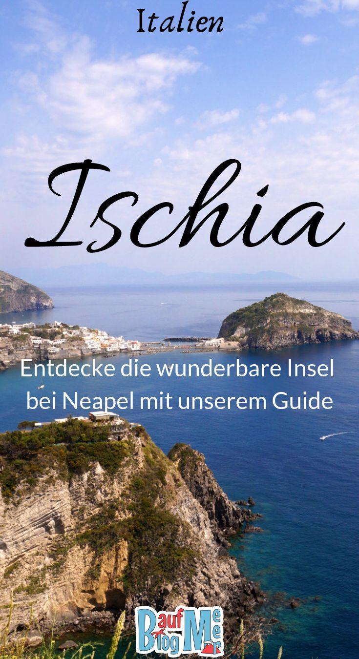 Ischia Insel Im Golf Von Neapel Wandern Essen Schlummern