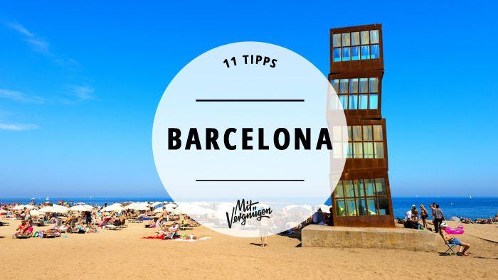 Barcelona, die heimliche Hauptstadt Spaniens, ist immer eine Reise wert. Wir haben 11 Gründe.