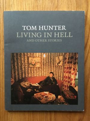 Living in Hell - Hunter, Tom National Gallery, First edition first impression paperback in fine condition, no markings, pages clean, binding firm, please see pics, PayPal accepted, any questions please get in touch.