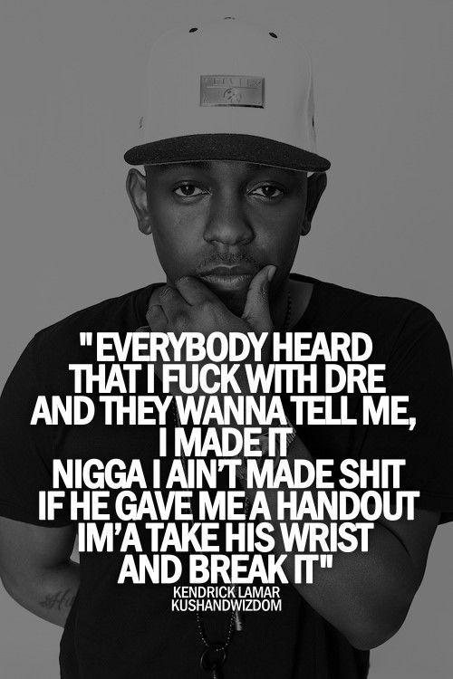 Kendrick Lamar quotes | Kendrick | Kendrick Lamar, Rapper quotes