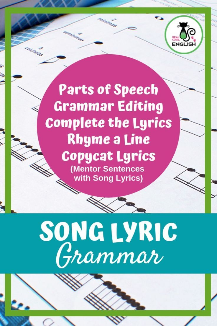 Add A Fun Twist To Your Grammar Lesson By Using Song Lyric With Student There Are Variety Of Activitie Sentence Structure Activities Teaching Paraphrasing Lyrics