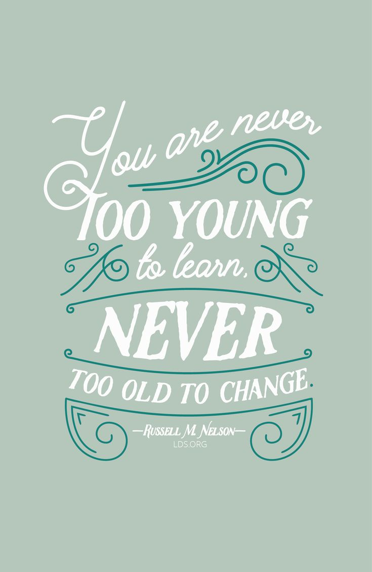 Inspirational Quotes For Young Adults Best 25 Never Too Old Ideas On Pinterest  Dream Quote Life