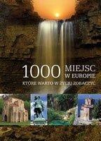 Okładka książki 1000 miejsc w Europie które warto w życiu zobaczyć