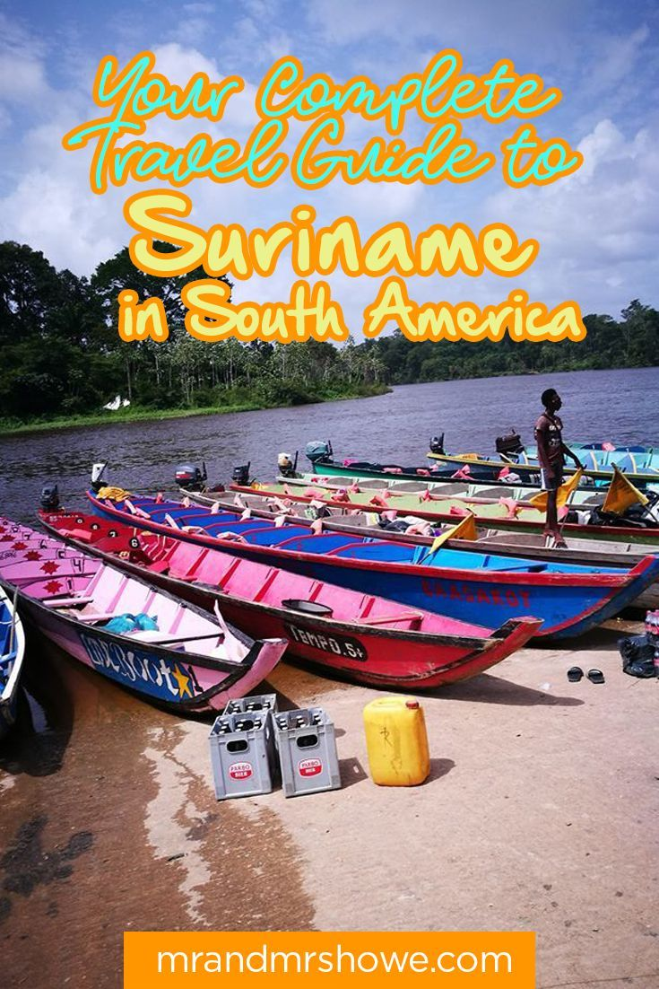 Your Complete Travel Guide To Suriname In South America Mr Mrshowe Travel And Lifestyle Blog By Kach Howe South America Travel Photography South America Travel South America Travel Backpacking