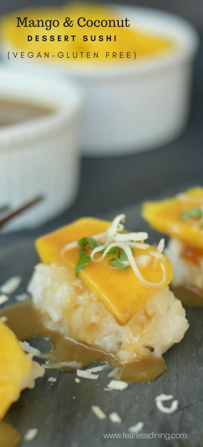 How fun is sushi for dessert? This Sweet Mango and Coconut Sushi is a fun twist on coconut sticky rice with mango. Kids love this gluten free dessert! Recipe at www.fearlessdining.com #sushi #dessertsushi #glutenfreerecipes
