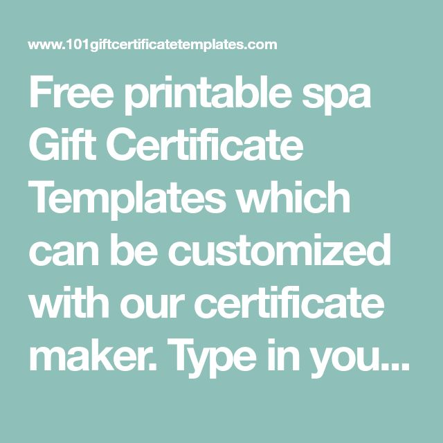 Free printable spa Gift Certificate Templates which can be customized with our certificate maker. Type in your details before you print.
