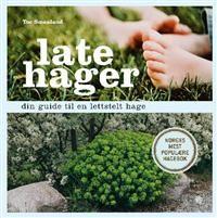 Late hager; din guide til en lettstelt hage
