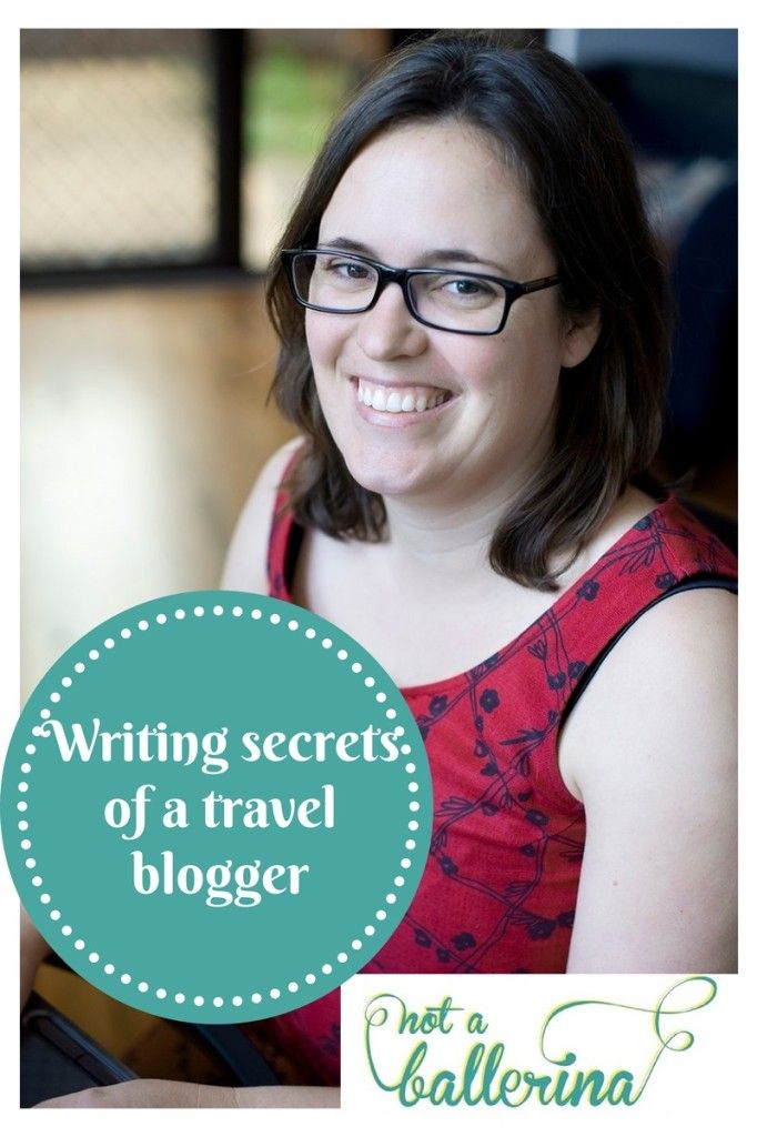 Writing secrets of a travel blogger